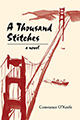 A Thousand Stitches: A Novel (illustrated by Henry Li)